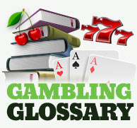 Gambling Terminology